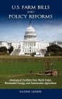 U.S. Farm Bills and Policy Reforms: Ideological Conflicts Over World Trade, Renewable Energy, and Sustainable Agriculture (Politics) Cover Image