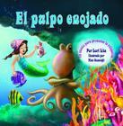 El Pulpo Enojado: Un cuento que enseña la respiración del vientre para ayudar a reducir el estrés la ira de control en los niños Cover Image