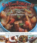 Fix-It and Forget-It Cookbook: Revised & Updated: 700 Great Slow Cooker Recipes Cover Image