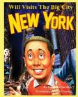 Will Visits The Big City: New York Cover Image