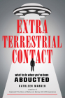 Extraterrestrial Contact: What to Do When You've Been Abducted (MUFON) Cover Image