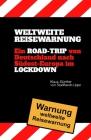 Weltweite Reisewarnung: Ein Road-Trip nach Südosteuropa im Lockdown Cover Image