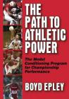 Path to Athletic Power: Model Conditioning Program for Champ Perf Cover Image
