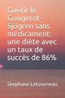 Guérir le Gougerot-Sjögren sans médicament: une diète avec un taux de succès de 86% Cover Image