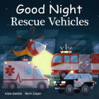 Good Night Rescue Vehicles (Good Night Our World) Cover Image