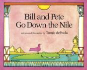 Bill and Pete Go Down the Nile Cover Image