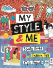 My Style & Me: Beauty Hacks, Fashion Tips, Style Projects Cover Image
