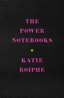 The Power Notebooks Cover Image