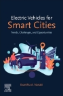 Electric Vehicles for Smart Cities: Trends, Challenges, and Opportunities Cover Image