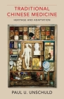 Traditional Chinese Medicine: Heritage and Adaptation Cover Image