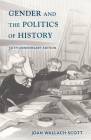 Gender and the Politics of History (Gender and Culture) Cover Image