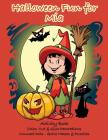 Halloween Fun for Mia Activity Book: Color, Cut & Glue Decorations - Connect Dots - Solve Mazes & Puzzles Cover Image