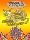 Mandala Cat Coloring Book: Cat Butt Coloring Book - cat butt coloring book for kids - cat butt coloring book for adults - Cat Mandalas - coloring Cover Image