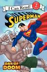 Superman Classic: Day of Doom (I Can Read Level 2) Cover Image