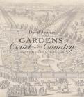 Gardens of Court and Country: English Design 1630-1730 Cover Image