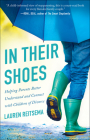 In Their Shoes: Helping Parents Better Understand and Connect with Children of Divorce Cover Image