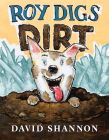 Roy Digs Dirt (David Books) Cover Image