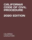 California Code of Civil Procedure 2020 Edition Cover Image