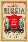 Russia: A 1,000 Year Chronicle of the Wild East Cover Image