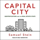 Capital City: Gentrification and the Real Estate State Cover Image
