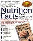 The NutriBase Nutrition Facts Desk Reference: Second Edition Cover Image