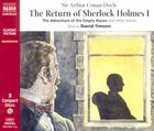 The Return of Sherlock Holmes: The Adventure of the Empty House, the Adventure of the Norwood Builder, the Adventure of the Six Cover Image