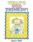 What's God Thinkin'! Cover Image