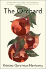 The Orchard: A Novel Cover Image