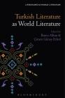 Turkish Literature as World Literature (Literatures as World Literature) Cover Image