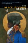 The Black Jacobins Reader (C. L. R. James Archives) Cover Image