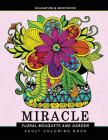 Miracle Floral Bouquets and Garden: Flower Adult coloring Book Cover Image