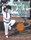 Natural Healing with Qigong: Therapeutic Qigong Cover Image