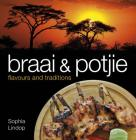 Braai and Potjie Flavours and Traditions Cover Image