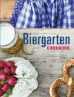 Biergarten Cookbook: Traditional Bavarian Recipes Cover Image