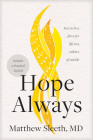 Hope Always: How to Be a Force for Life in a Culture of Suicide Cover Image