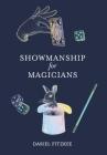 Showmanship for Magicians Cover Image