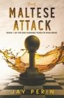 The Maltese Attack Cover Image