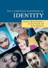 The Cambridge Handbook of Identity (Cambridge Handbooks in Psychology) Cover Image