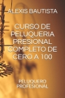 Curso de Peluqueria Presional Completo de Cero a 100: Peluquero Profesional Cover Image