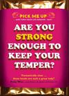 Are You Strong Enough to Keep Your Temper? Cover Image