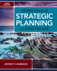 Essentials of Strategic Planning in Healthcare, Third Edition Cover Image