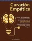 Curación Empática (Empath Healing): Evita el Abuso Narcisista y Comienza a ser más Sensible, Mejorando tus Habilidades Psíticas Empáticas como la Cari (Gold Collection #5) Cover Image