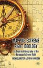 Mapping Extreme Right Ideology: An Empirical Geography of the European Extreme Right Cover Image