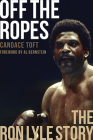 Off the Ropes: The Ron Lyle Story Cover Image