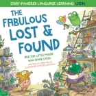 The Fabulous Lost and Found and the little mouse who spoke Latin: heartwarming & fun English and Latin book for kids Cover Image