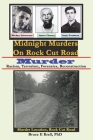 Midnight Murders on Rock Cut Road: Murder: Racism, Terrorism, Forensics, Reconstruction Cover Image