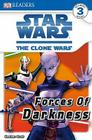 DK Readers L3: Star Wars: The Clone Wars: Forces of Darkness (DK Readers Level 3) Cover Image