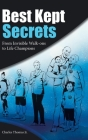 Best Kept Secrets: From Invisible Walk-Ons to Life Champions Cover Image