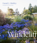 Windcliff: A Story of People, Plants, and Gardens Cover Image