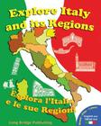 Explore Italy and Its Regions - Esplora L'Italia E Le Sue Regioni: Handbook/Workbook with Language Activities, Maps, and Tests (Bilingual Edition: Ita Cover Image